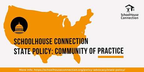 SchoolHouse Connection State Policy: Community of Practice tickets