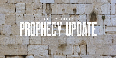 Prophecy Update, Friday, March 5th 7:00pm, Indoor Service tickets