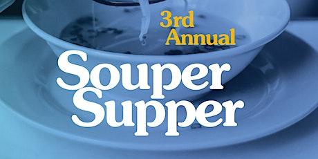 3rd Annual Souper Supper tickets