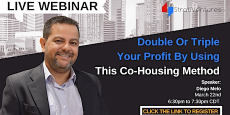 Double Or Triple Your Profit With This Co-Housing Method tickets