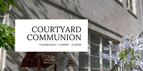 Courtyard Communion tickets