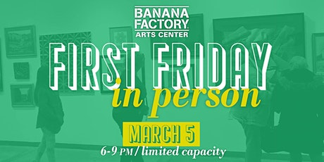 March First Friday! tickets