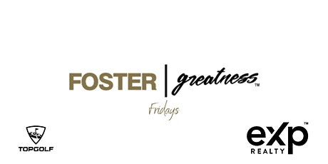 Foster Greatness Fridays tickets
