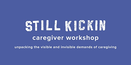 Unpacking the Visible and Invisible Demands of Caregiving tickets