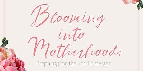 Blooming Into Motherhood tickets