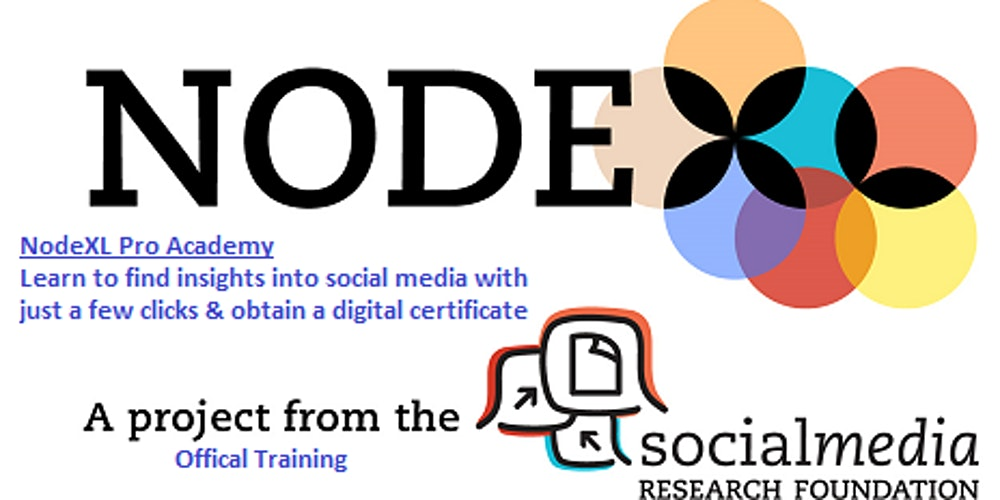 Social Media Research: Social Network Analysis Using NodeXL (April) Tickets, Fri, Apr 23, 2021 at 1:00 PM | Eventbrite