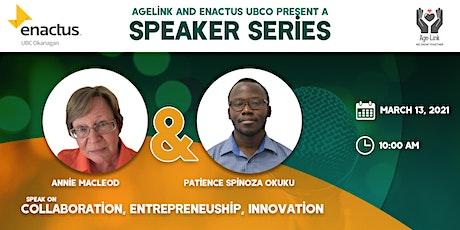 Speaker Series (Age-Link UBCO & Enactus UBCO) tickets