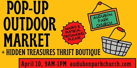 April Pop Up Market Booth Space Rental at Audubon Park Church tickets