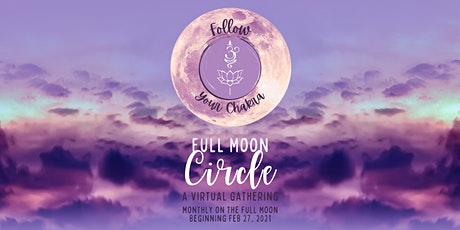 Follow Your Chakra Full Moon Circle (March) tickets