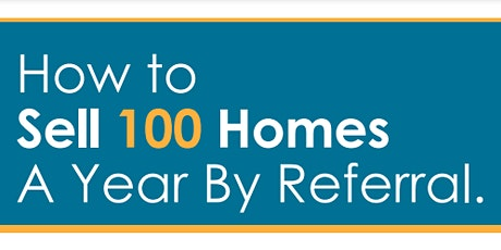 100  Homes by Referral w/Christina Ward tickets