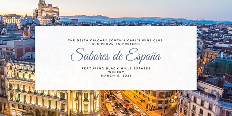 Great Canadian Wine Dinner Series | Sabores de Espana ft. Oscar Lopez tickets