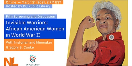 Invisible Warriors - A Film Screening for Rosie the Riveter Day tickets