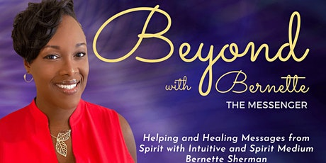 Beyond with Bernette - Spiritual Conversations tickets