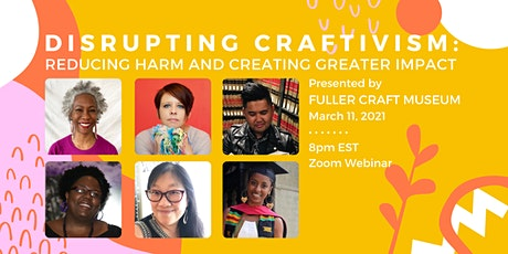 Disrupting Craftivism: Reducing Harm and Creating Greater Impact tickets