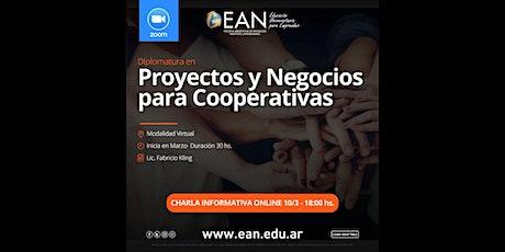 Charla Informativa: Dipl. en Proyectos y Negocios para Cooperativas entradas