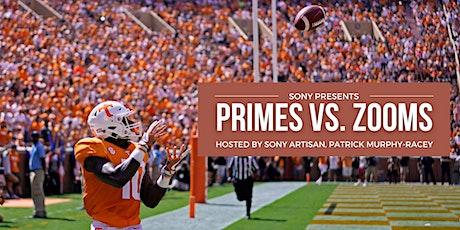 Sony Presents - Prime vs. Zoom w/ Patrick Murphy-Racey! tickets