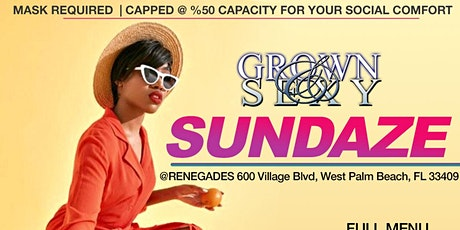 GROWN & SEXY SUNDAZE @ RENEGADES tickets