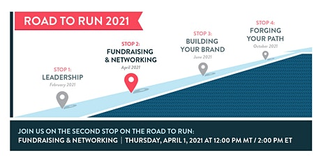 Road to Run: Networking and Fundraising Fundamentals tickets
