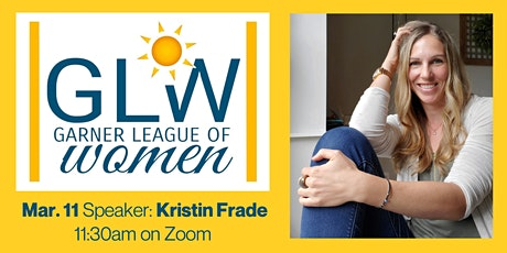 *Virtual* GLOW:  Luncheon with Kristin Frade tickets