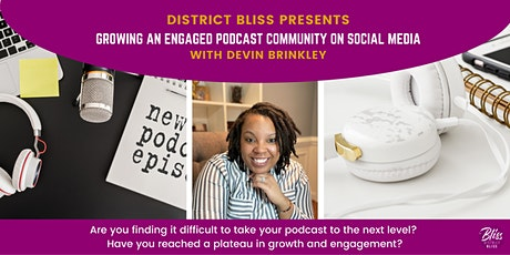 Growing an Engaged Podcast Community on Social Media tickets