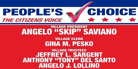 "Re-Election Event for  Angelo ""Skip"" Saviano and the People's Choice Party tickets"