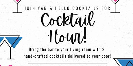 YAB & Hello Cocktails Present: Cocktail Hour! tickets