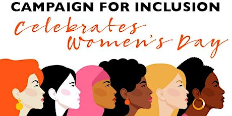 Campaign For Inclusion Panel - International Women's Day tickets