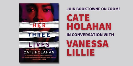 Author Cate Holahan discussing Her Three Lives with Vanessa Lillie! tickets