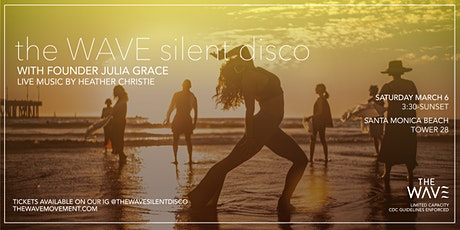 The Wave Silent Disco with Founder, Julia Grace (March 6) tickets