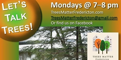 Let's Talk Trees! Free Online Mon Night Speaker Series to April 19th tickets