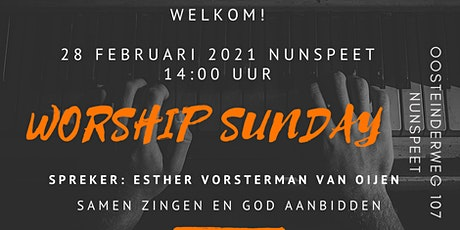 Worship Sunday 28 februari 2021 Nunspeet & Esther Vorsterman van Oijen tickets