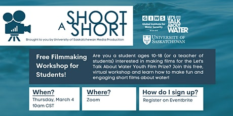 Shoot a Short - Virtual Filmmaking Workshop for STUDENTS! tickets