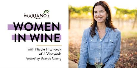 Mariano's Women in Wine with Nicole Hitchcock of J. Vineyards Wine tickets