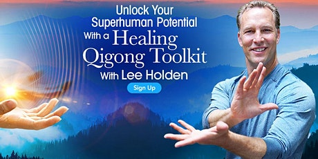 Healing QiGong - To Unlock Your Superhuman Potential tickets