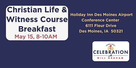 Christian Life & Witness Course Breakfast tickets