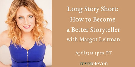 Long Story Short: How to Become a Better Storyteller tickets
