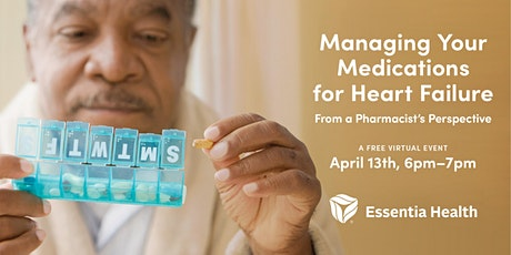Managing Your Medications for Heart Failure - A Virtual Event tickets