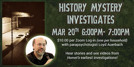 Haunted Hornet History: First Investigations with Loyd Auerbach Fundraiser tickets