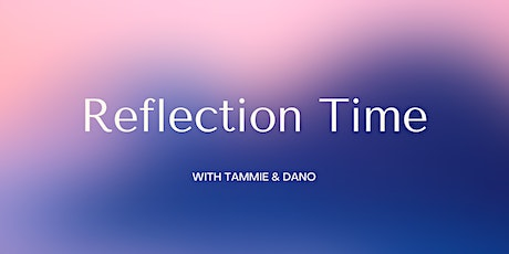 Reflection time tickets