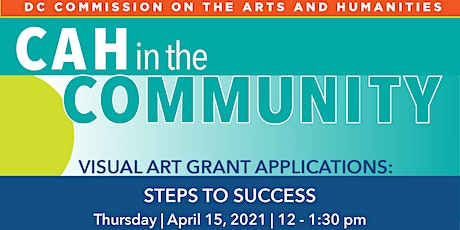 CAH in the Community: Visual Art Grant Applications: Steps to Success tickets