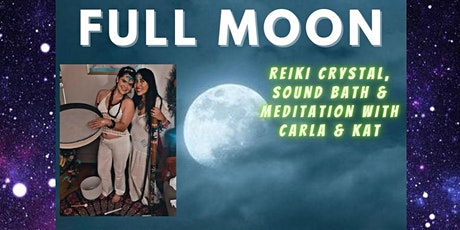 Full Moon Reiki Crystal Sound Healing & Meditation tickets