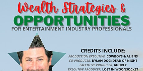 Wealth Management Strategies & Opportunities for Entertainment Industry tickets