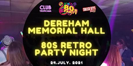 80s Smash Hits Retro Party Night tickets