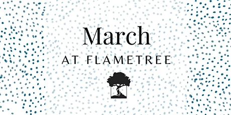FlameTree Sunday Service - 21st March 2021 tickets