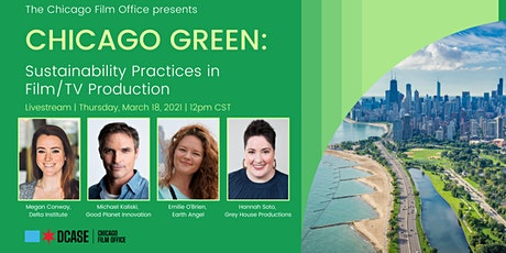 Chicago Green: Sustainability Practices in Film/TV Production tickets