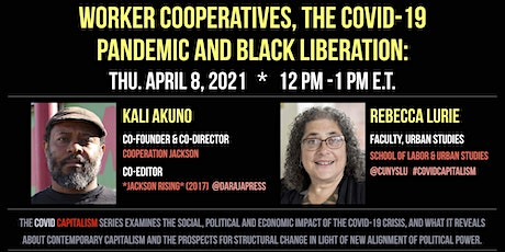 WORKER COOPERATIVES, THE COVID-19 PANDEMIC & BLACK LIBERATION tickets