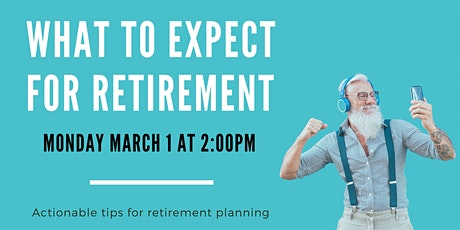 What to expect for retirement - an intro to retirement planning in Ontario tickets