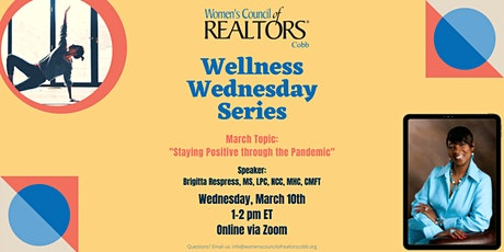 Wellness Wednesdays: Staying Positive through the Pandemic tickets