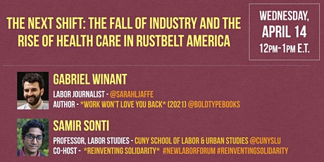 THE NEXT SHIFT: The Fall of Industry and the Rise of Health Care tickets