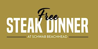Free Steak Dinner Schwab Beachhead